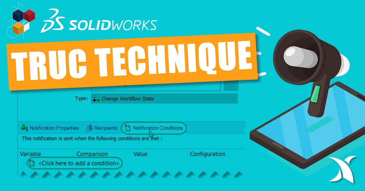 PDM : Utiliser les notifications de transition conditionnelles dans un flux de travail